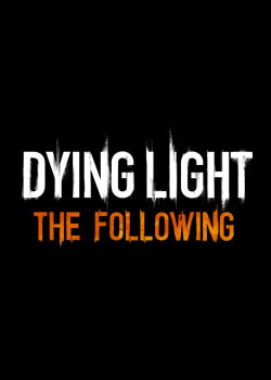Télécharger Dying Light: The Following